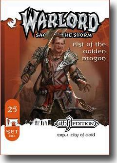 Warlord CCG City of Gold 4th Edition APS 25 Fist of the Golden Dragon