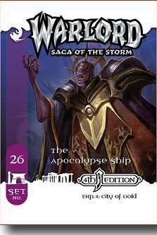 Warlord CCG City of Gold 4th Edition APS 26 The Apocalypse Ship