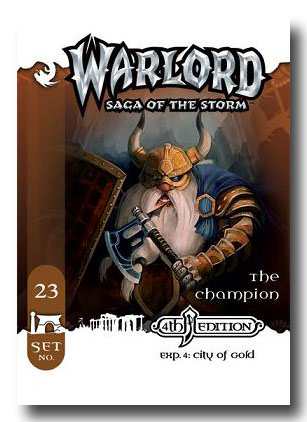 Warlord CCG City of Gold 4th Edition The Champion APS 23